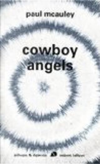 Cowboy angels by Paul J. McAuley