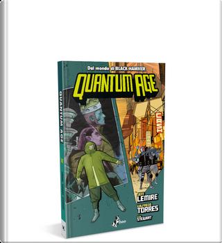 Quantum Age by Jeff Lemire