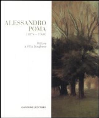 Alessandro Poma (1874-1960) by Maurizio Calvesi