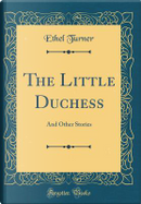 The Little Duchess by Ethel Turner
