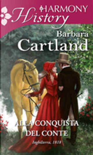 Alla conquista del Conte by Barbara Cartland