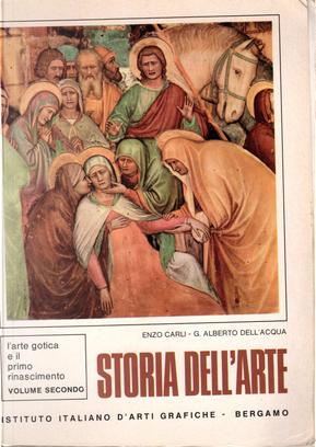 Storia dell'arte. Ad uso dei licei - Vol. 2 by Enzo Carli, Gian Alberto Dell'Acqua