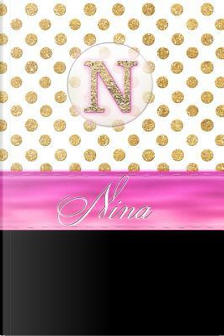 Nina by Personalized Name Journal Notebook