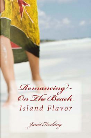 Romancing - On The Beach by Janet M. Hocking