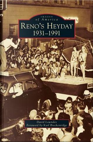 Reno's Heyday by David Lowndes
