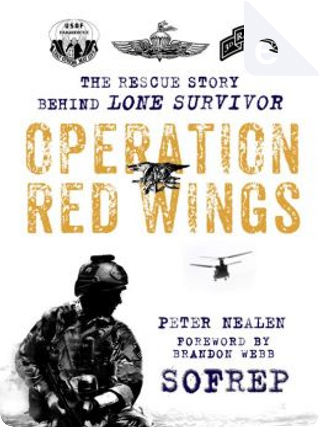 Operation Red Wings by Peter Nealen