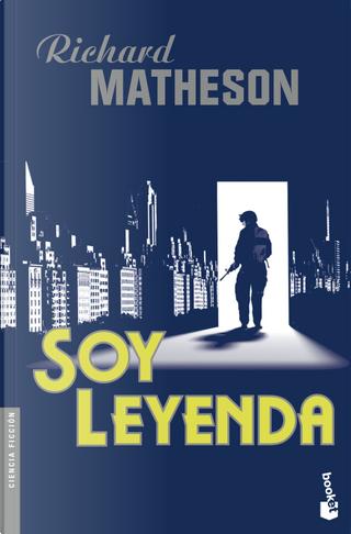 Soy leyenda by Richard Matheson