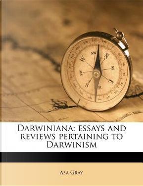 Darwiniana by Asa Gray