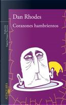 Corazones hambrientos by Dan Rhodes