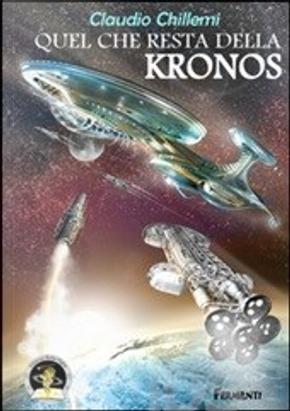 Quel che resta della Kronos by Claudio Chillemi