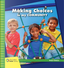 Making Choices in my Community by Diane Lindsey Reeves