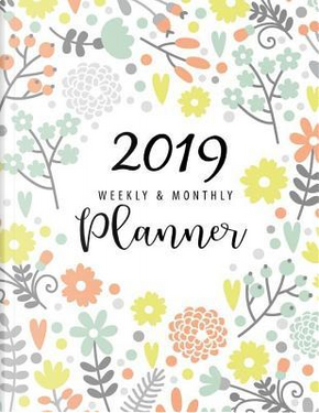 2019 Planner Weekly And Monthly by John Book Publishing