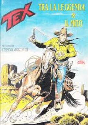 Tex tra la leggenda & il mito by Pino Di genua, Raffaele De Falco