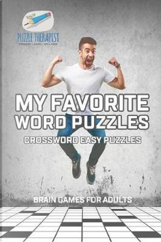 My Favorite Word Puzzles | Crossword Easy Puzzles | Brain Games for Adults by Puzzle Therapist