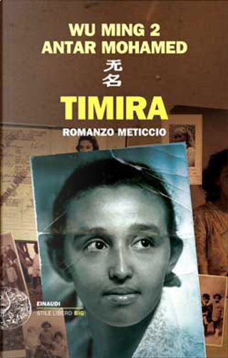 Timira by Wu Ming, Antar Mohamed