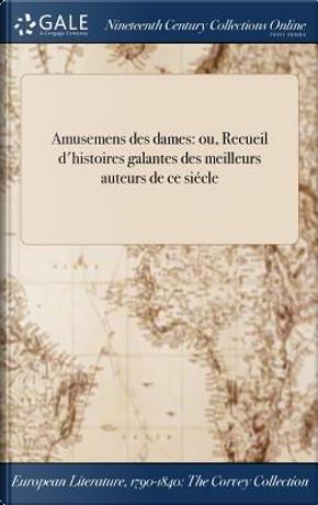 Amusemens des dames by ANONYMOUS