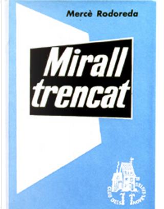Mirall trencat by Merce Rodoreda