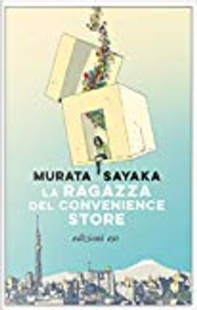 La ragazza del Convenience Store by Sayaka Murata