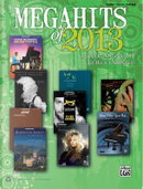 Megahits of 2013 by Alfred Publishing Staff