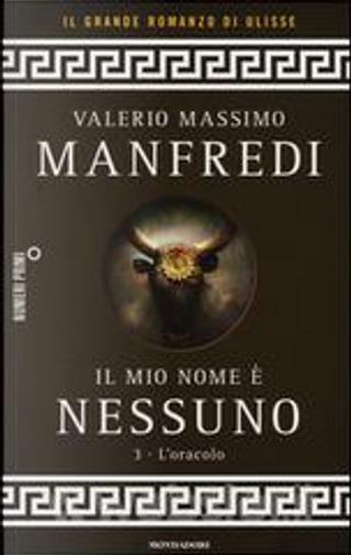 Il mio nome è Nessuno - L'oracolo by Valerio Massimo Manfredi