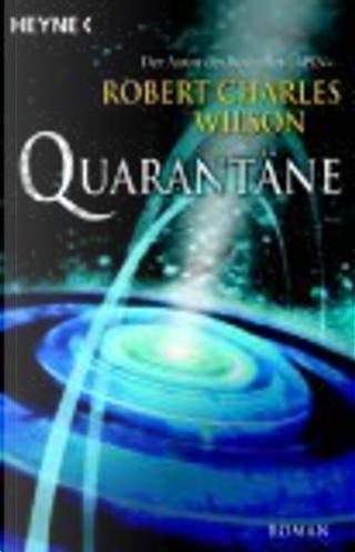 Quarantäne. by Karsten Singelmann, Robert Charles Wilson