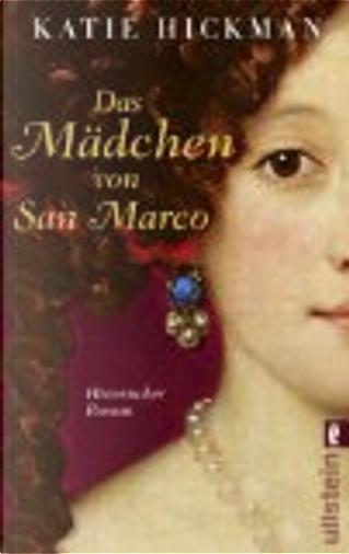 Das Mädchen von San Marco by Katie Hickman