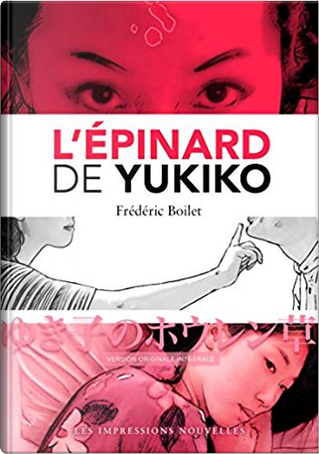 L'épinard de Yukiko by Frédéric Boilet