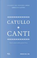 Canti by Gaius Valerius Catullus
