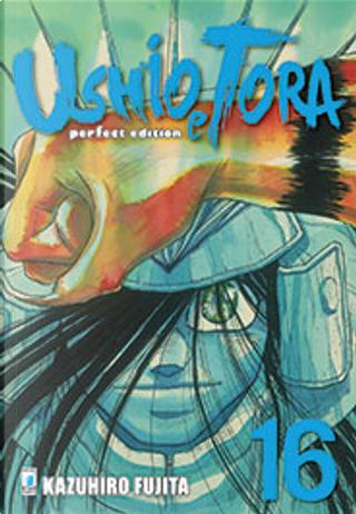 Ushio e Tora Perfect Edition vol. 16 by Kazuhiro Fujita