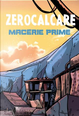 Macerie Prime by Zerocalcare