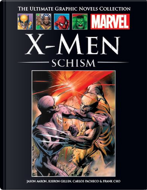X-Men: Schism by Jason Aaron, Kieron Gillen