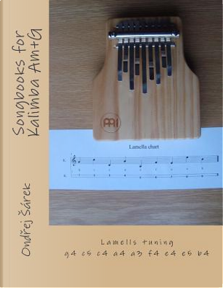 Songbooks for Kalimba Am+g by Ondrej Sarek