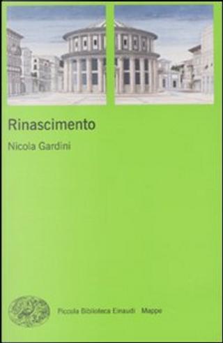 Rinascimento by Nicola Gardini
