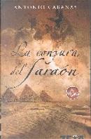 La conjura del faraón by Antonio Cabanas