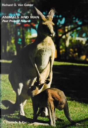 Animals and Man by Richard G. Van Gelder