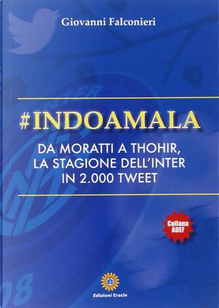 #Indoamala by Giovanni Falconieri