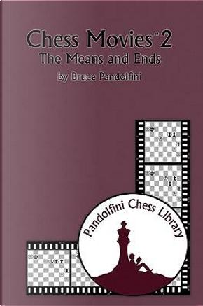 Chess Movies 2 by Bruce Pandolfini