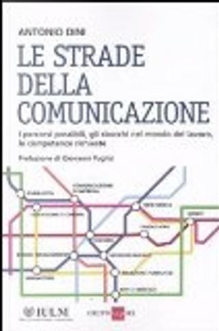 Le strade della comunicazione by Antonio Dini