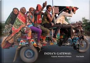 India's Gateway by Tim Smith