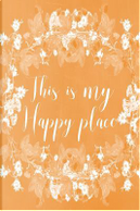 Pastel Chalkboard Journal - This Is My Happy Place Orange by Marissa Kent