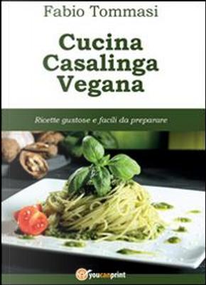 Cucina casalinga vegana by Fabio Tommasi