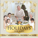 Holidays for Kids | Christmas & Thanksgiving Quiz Book for Kids | Children's Questions & Answer Game Books by Dot Edu