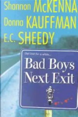 Bad Boys Next Exit by McKenna, Shannon