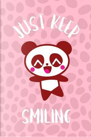 Just Keep Smiling by DMS Books