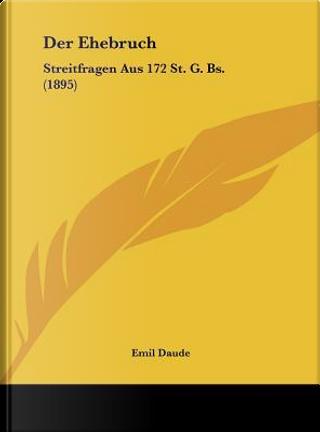 Der Ehebruch by Emil Daude