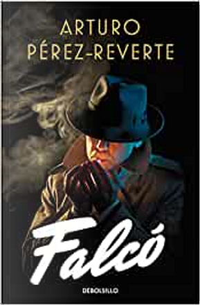 Falcó by Arturo Perez-Reverte