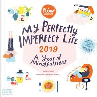 My Perfectly Imperfect Life 2019 Calendar by Irene Smit