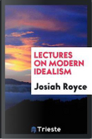 Lectures on Modern Idealism by Josiah Royce