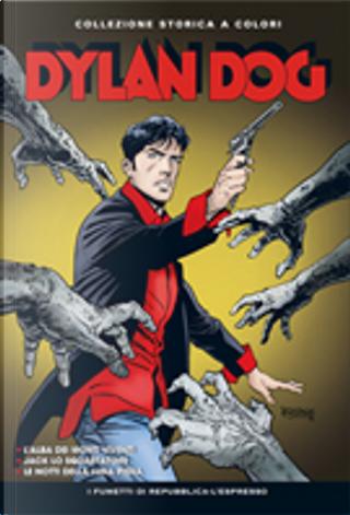 Dylan Dog Collezione storica a colori n. 1 by Angelo Stano, Ernesto Grassani, Giuseppe Montanari, Gustavo Trigo, Tiziano Sclavi