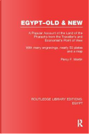 Egypt, Old and New (RLE Egypt) by Percy Falcke Martin